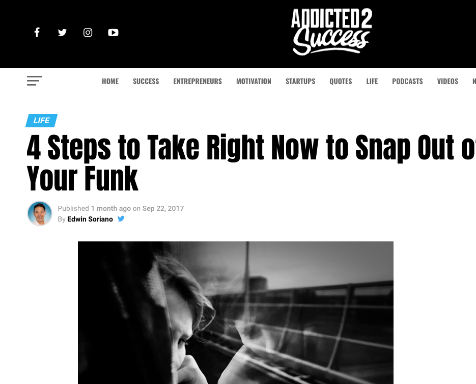 4 Steps To Take Right Now to Snap Out Of Your Funk