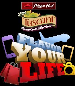 Pizza Hut Tuscani Flavor your life