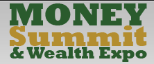 Money Summit and Wealth Expo