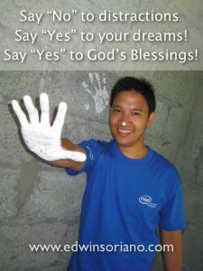 Say No to distractions. Yes to goals and God's Blessings - Ka Edong, painting at Gawad Kalinga Village, Cavite. Intel TMGT Outreach 2008