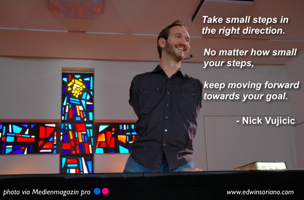 Nick Vujicic Small Steps in the Right Direction