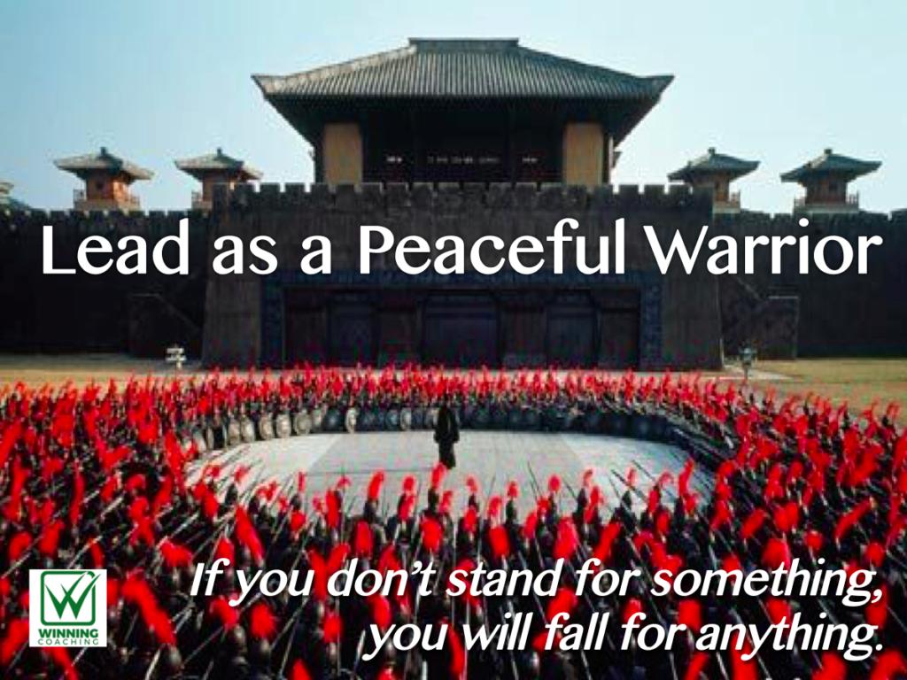 Lead as a Peaceful Warrior