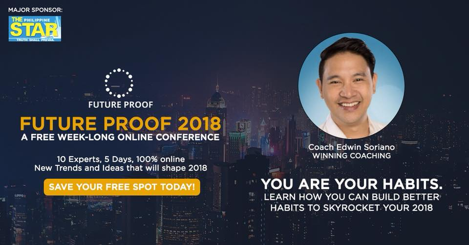 How to Build Better Habits to Skyrocket your Year By Coach Edwin Soriano